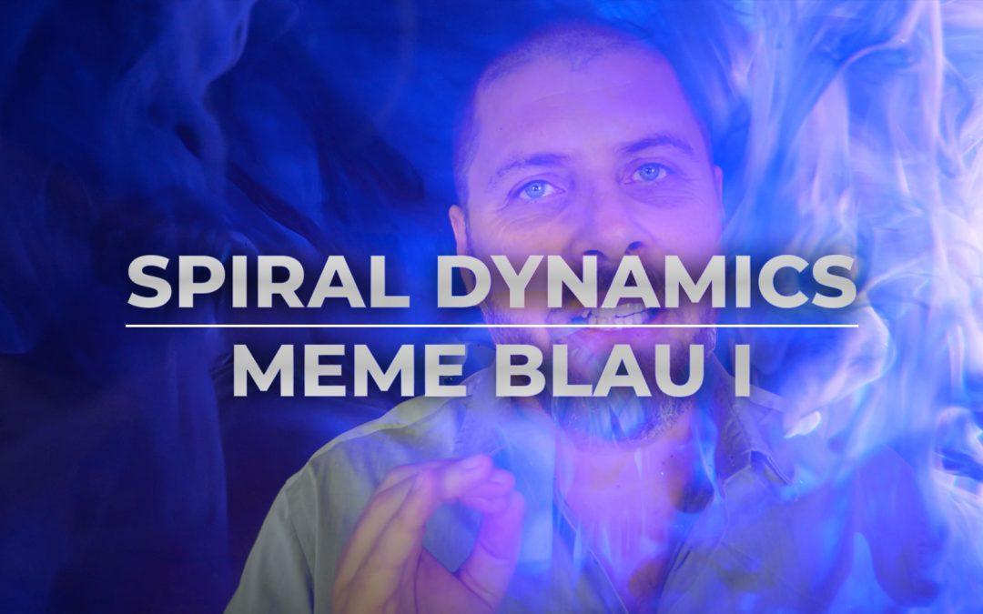 Spiral Dynamics – Blaues Meme – Freiwillige Unterwerfung