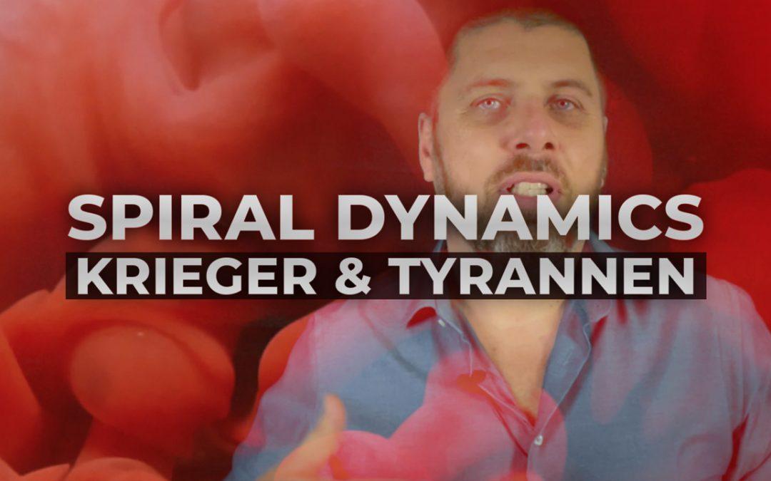 Spiral Dynamics – Rotes Meme – Krieger und Tyrannen